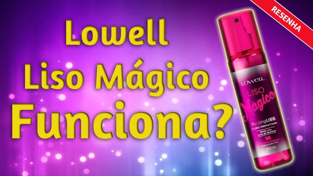 lowell-liso-magico-resenha